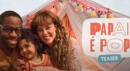 """Filme """"Papai é pop"""" trará reflexão sobre paternidade"""