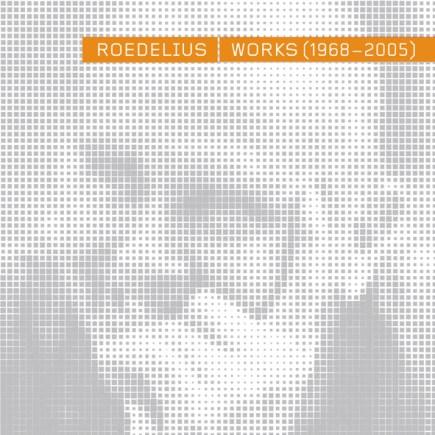 Roedelius - Works 1968 - 2005