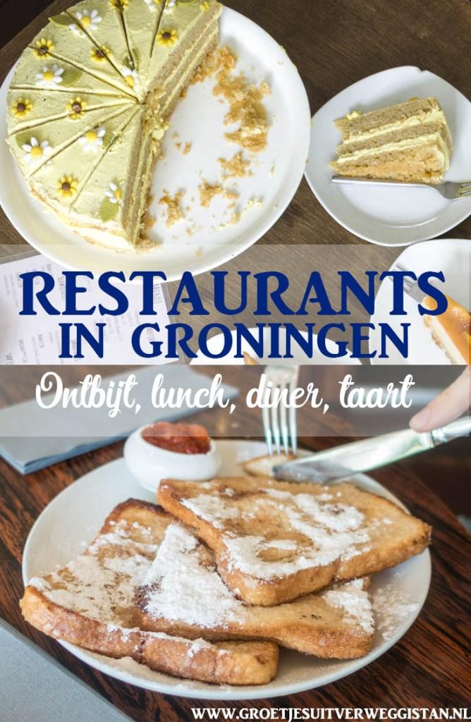 Vegan taart bij Anat in Groningen en wentelteefjes bij Pernikkel in Groningen met tekst: restaurants in Groningen voor ontbijt, lunch en diner