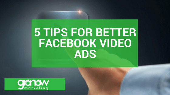 5 Tips for Better Facebook Video Ads