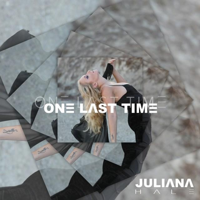 "Nashville-based Pop recording artist 'Juliana Hale' has released her latest single ""One Last Time."""