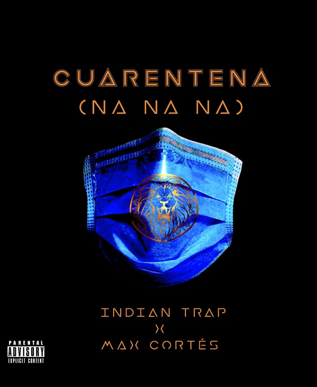 GROOVE MAG PRESENTS INDIAN TRAP OF 2020: 'Indian Trap' releases the thick rhythmic beats and sexy, dynamite, stomping sound of the best lockdown hit 'Cuarentena (Na Na Na)'