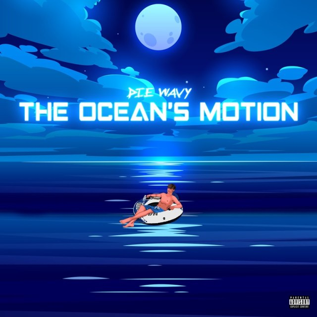 GROOVEMAG TRAP RAP GRIME TRENDS OF 2020: 'Die Wavy' is flying high on 'The Ocean's Motion' with his cool catchy and infectious new melodic Trap EP