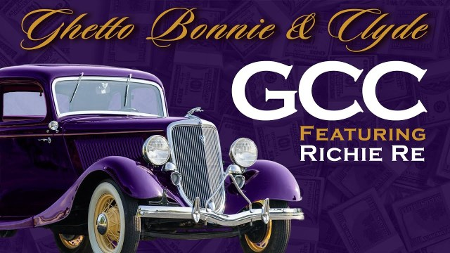 """GHETTO BONNIE & CLYDE"" FEATURING RICHIE RE SERVES AS THE FIRST SINGLE UNDER GETTING CASH CLICK'A NEW VENTURE WITH SONY MUSIC"