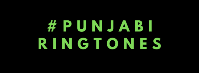 A Whole Vault of New Free Punjabi Ringtones Have Been Unleashed. Download and Join The Dance Party