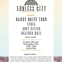Danny Drive Thru mix for Endless City