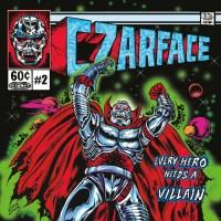 Preview: Czarface - Every Hero Needs A Villain