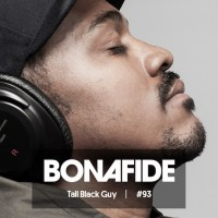 Download: Tall Black Guy provides Bonafide Beats #93