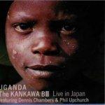 The KANKAWA B III- ウガンダへの祈り