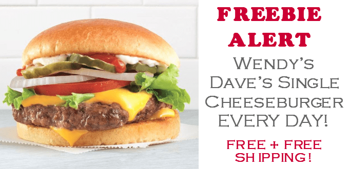 Wendys FREE Daves Single Cheeseburger