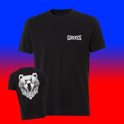 Gross T-Shirt - Front and Back