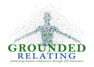 Grounded Relating grows perception, creating self-awareness