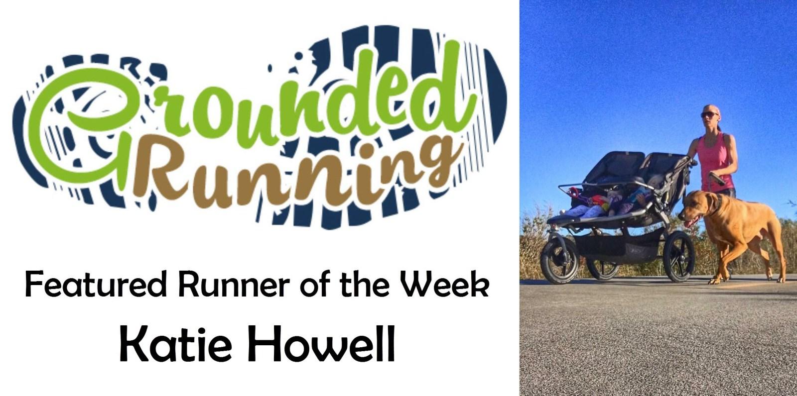 Katie Howell - Featured Runner of the Week