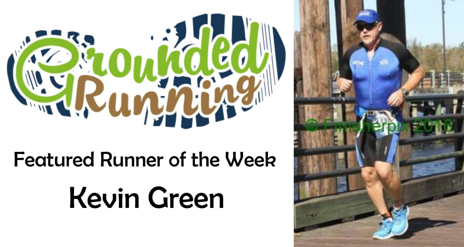 Kevin Green - Featured Runner of the Week