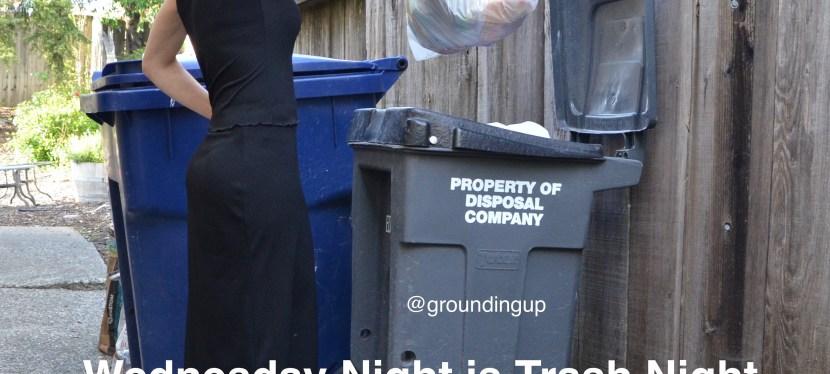 Wednesday Night is Trash Night