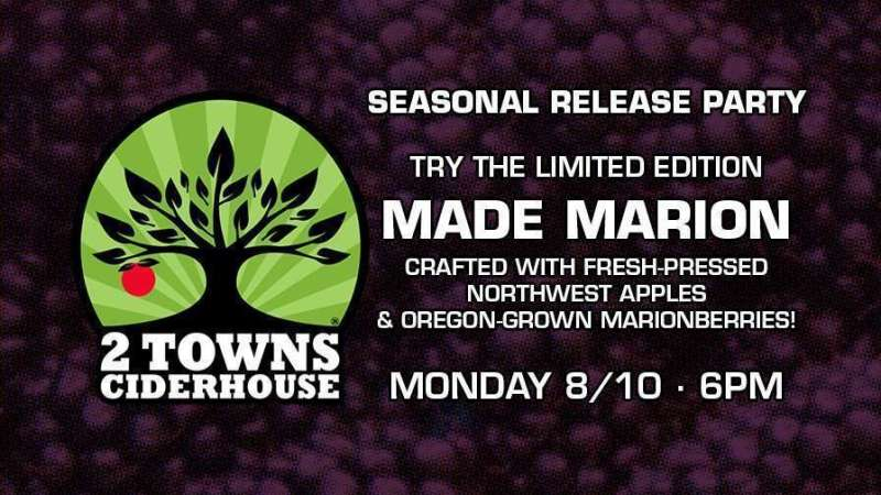 Image for 2 Towns Ciderhouse Made Marion Release Party – Monday 8/10