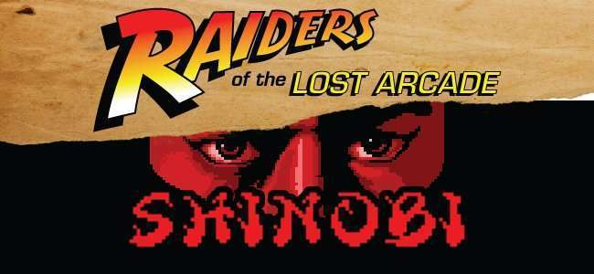 Image for Raiders of the Lost Arcade: Shinobi