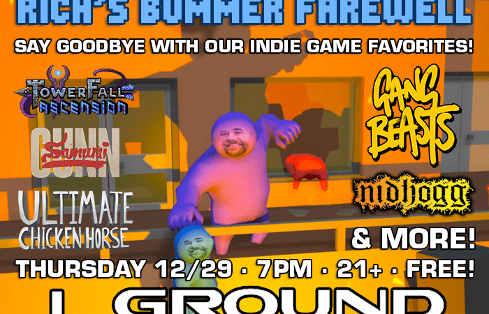 Image for Indie Game Night: Rich's Bummer Farewell – Thursday 12/29, 7pm