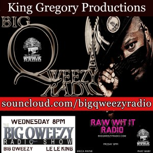 The Big Qweezy Radio Show