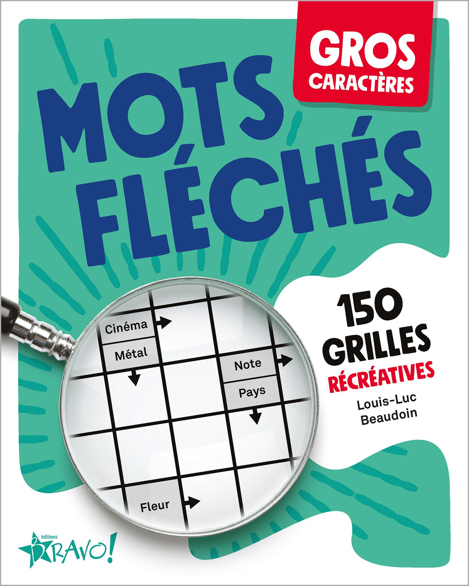 Poche De Hamster Mots Fleches : poche, hamster, fleches, Caractères, Fléchés, Louis-Luc, Beaudoin, Éditions, Bravo!