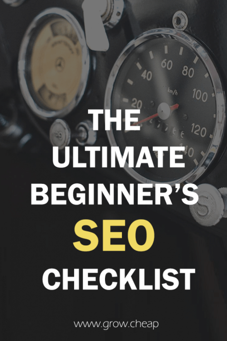 The Ultimate Beginner's SEO Checklist 2017 #SEO #Blogging #Content
