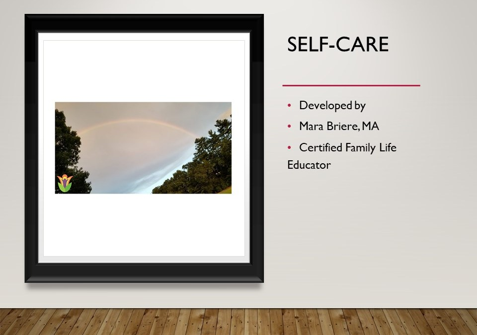 Taking Care of YOU: Self-Care for Caregiver