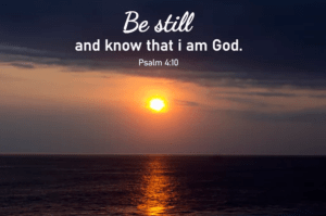 The Prayer Filled Life - Day 74 - Psalm 46:10 - Be Still And Know That I Am God - Growing As Disciples