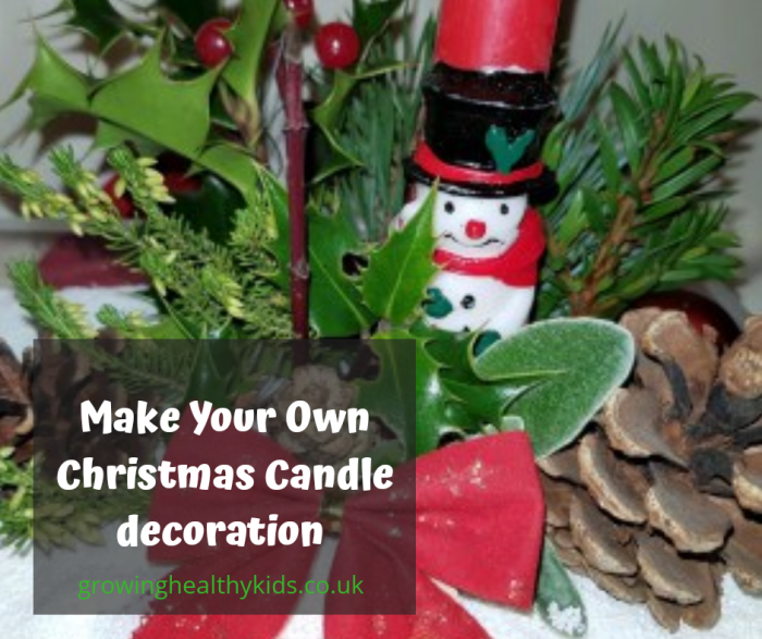A Christmas Candle Decoration you can make at home with your family from bits you can find outdoors.