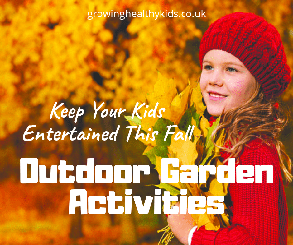Autumn Garden Activities To encourage Kids to get outdoors in Fall and make the most of the changing of the seasons.
