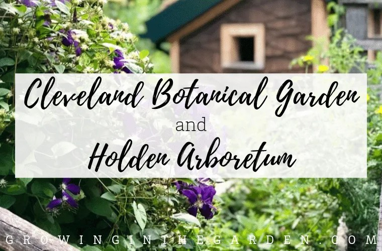 Cleveland Botanical Garden and Holden Arboretum