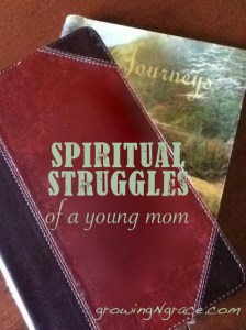 Spiritual Struggles of a Young Mom