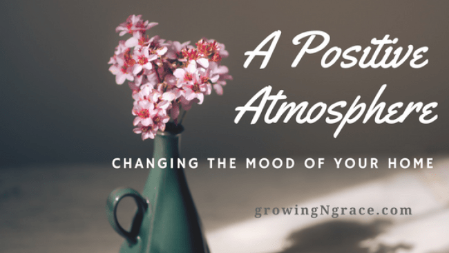 changing the mood at home | a peaceful home | creating a positive atmosphere