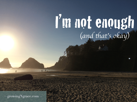 feeling not good enough | depression | overwhelmed | encouragement