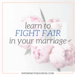 Learn to fight fair in marriage