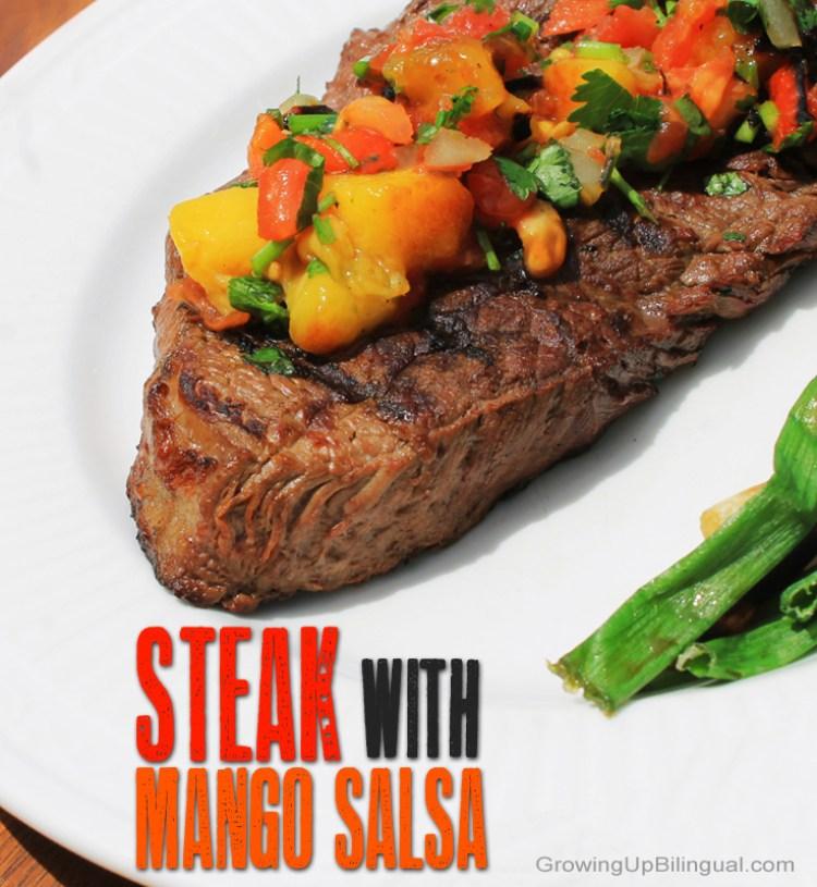 Steak with mango salsa.