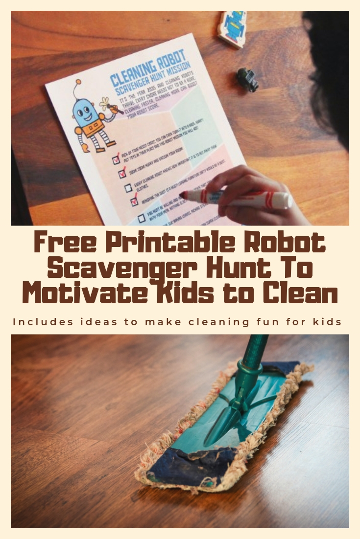 Ideas To Make Cleaning Fun For Kids plus free robot mission checklist to get kids excited about cleaning!