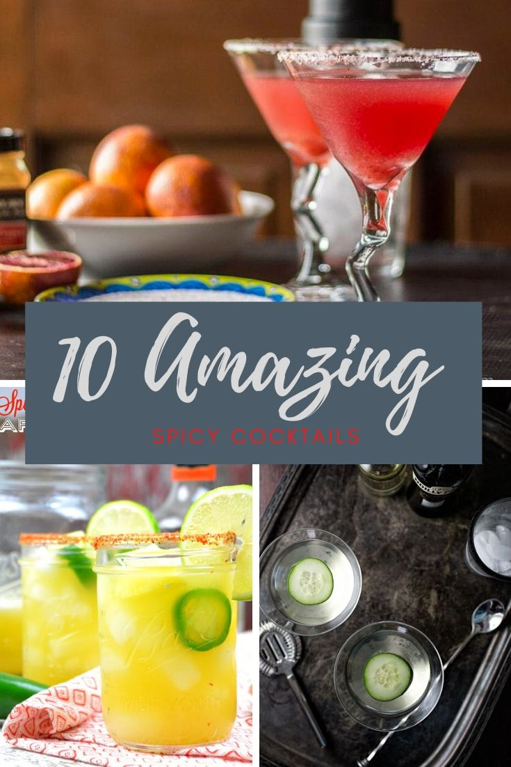 10 Amazing Spicy Cocktails