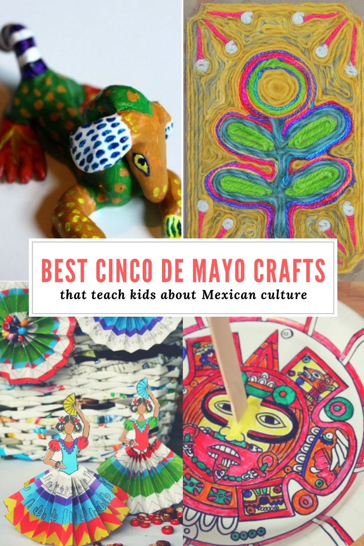 Best Cinco De Mayo Crafts To Teach Kids About Mexican Culture And