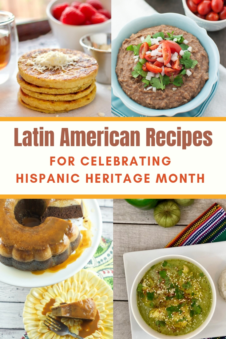 Latina American Recipes for celebrating Hispanic Heritage Month