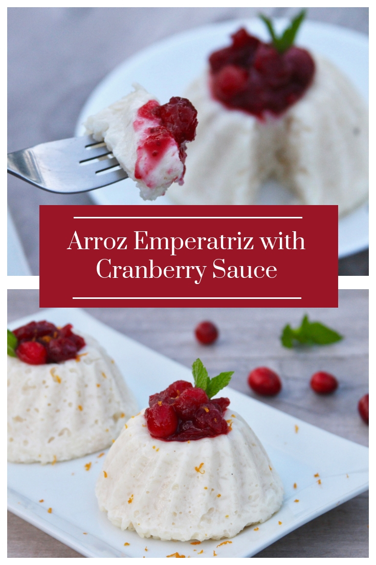 Arroz Emperatriz With Cranberry Sauce, a delicious arroz con leche beautifully presented in the form of a flan