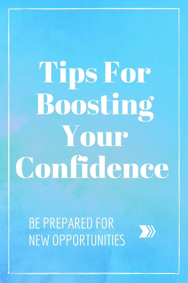 Tips for Boosting Your Confidence and Being Ready for Every Opportunity