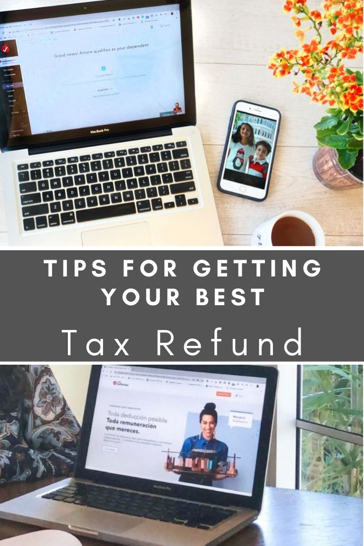 Tips for Getting Your Best Tax Refund