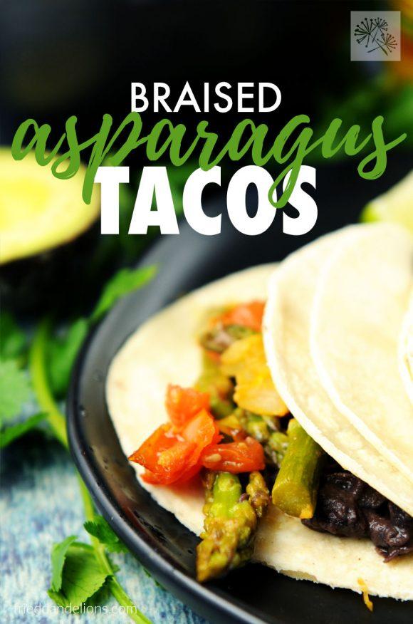 Braised Asparagus Tacos - Vegan Tacos