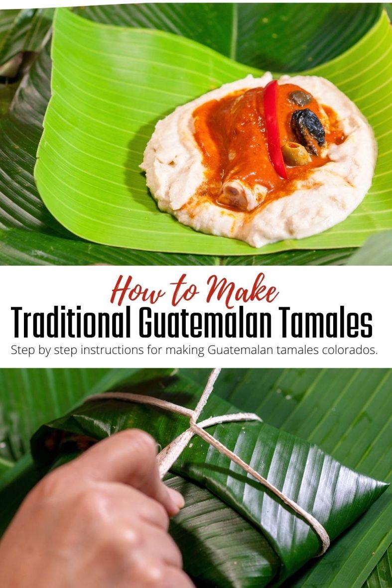 How to make traditional Guatemalan tamales