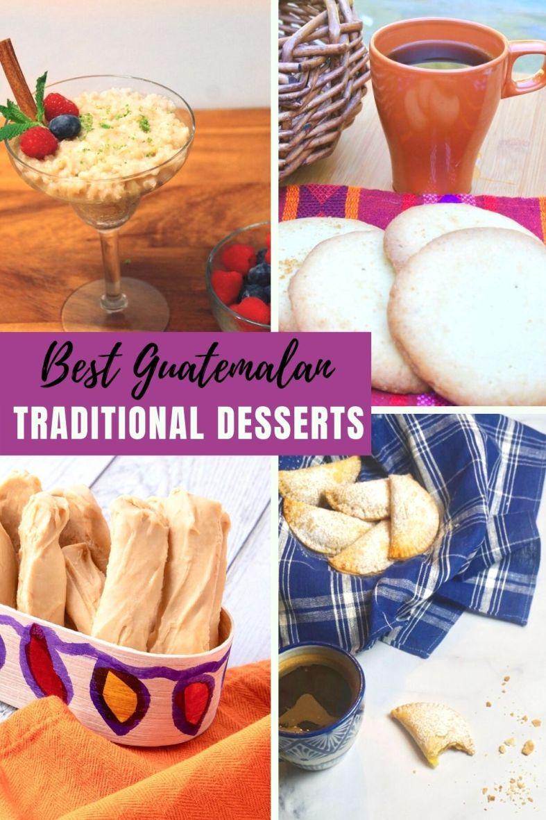 Best traditional Guatemalan dessert recipes