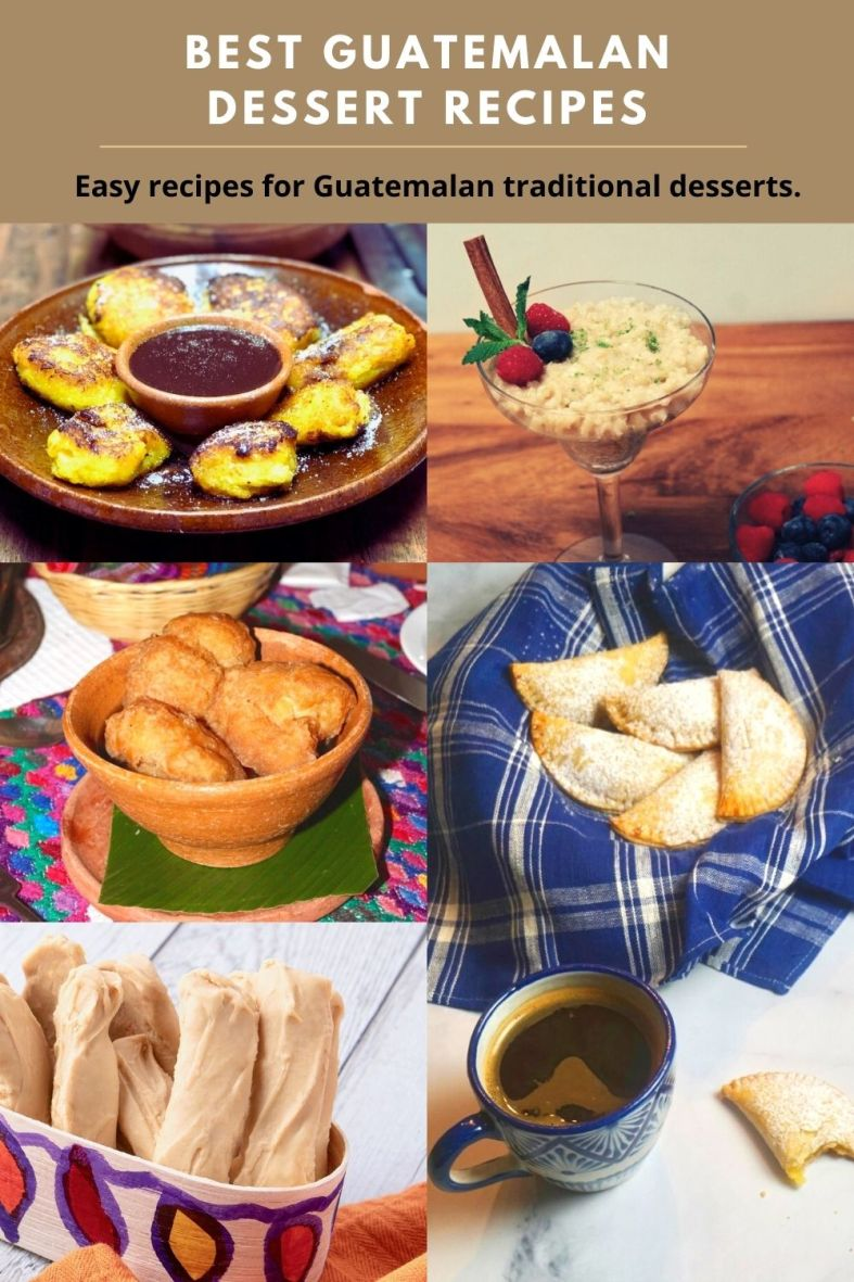 Best Guatemalan dessert recipes