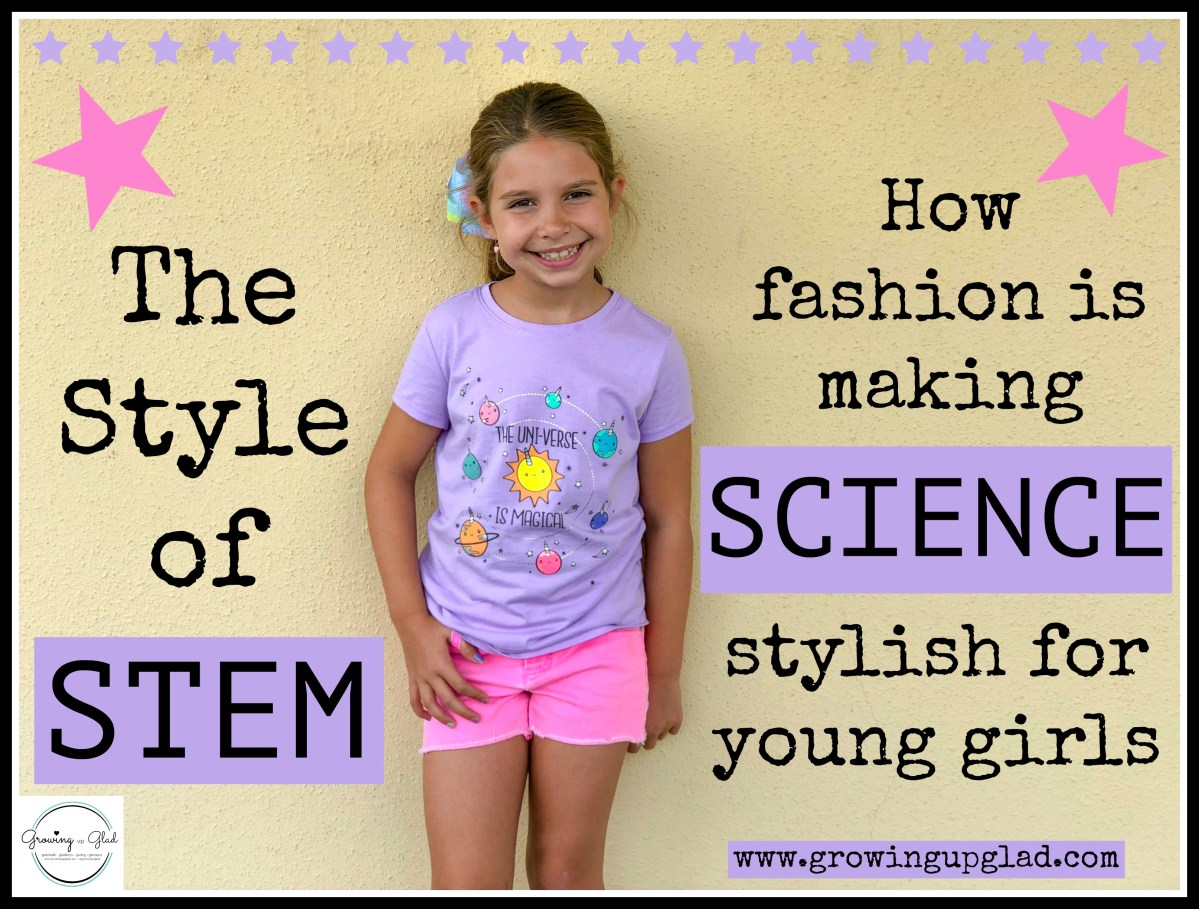 The Style of STEM-how fashion is making science stylish for young girls.