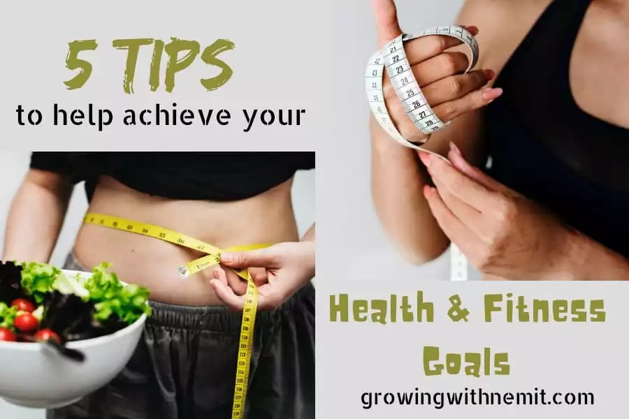 5 Helpful Tips To Achieve Your Health Fitness Goals