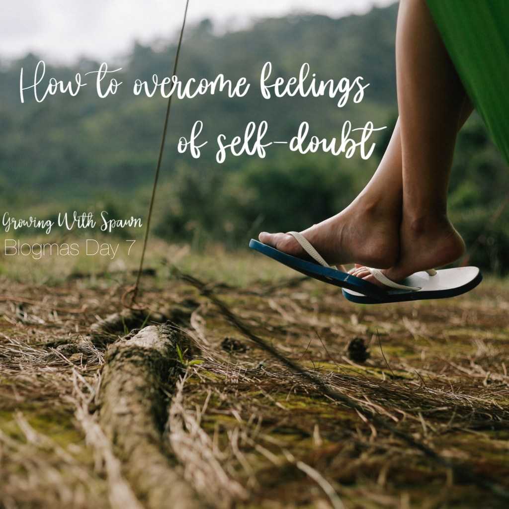 How to overcome feelings of self doubt Growing With Spawn