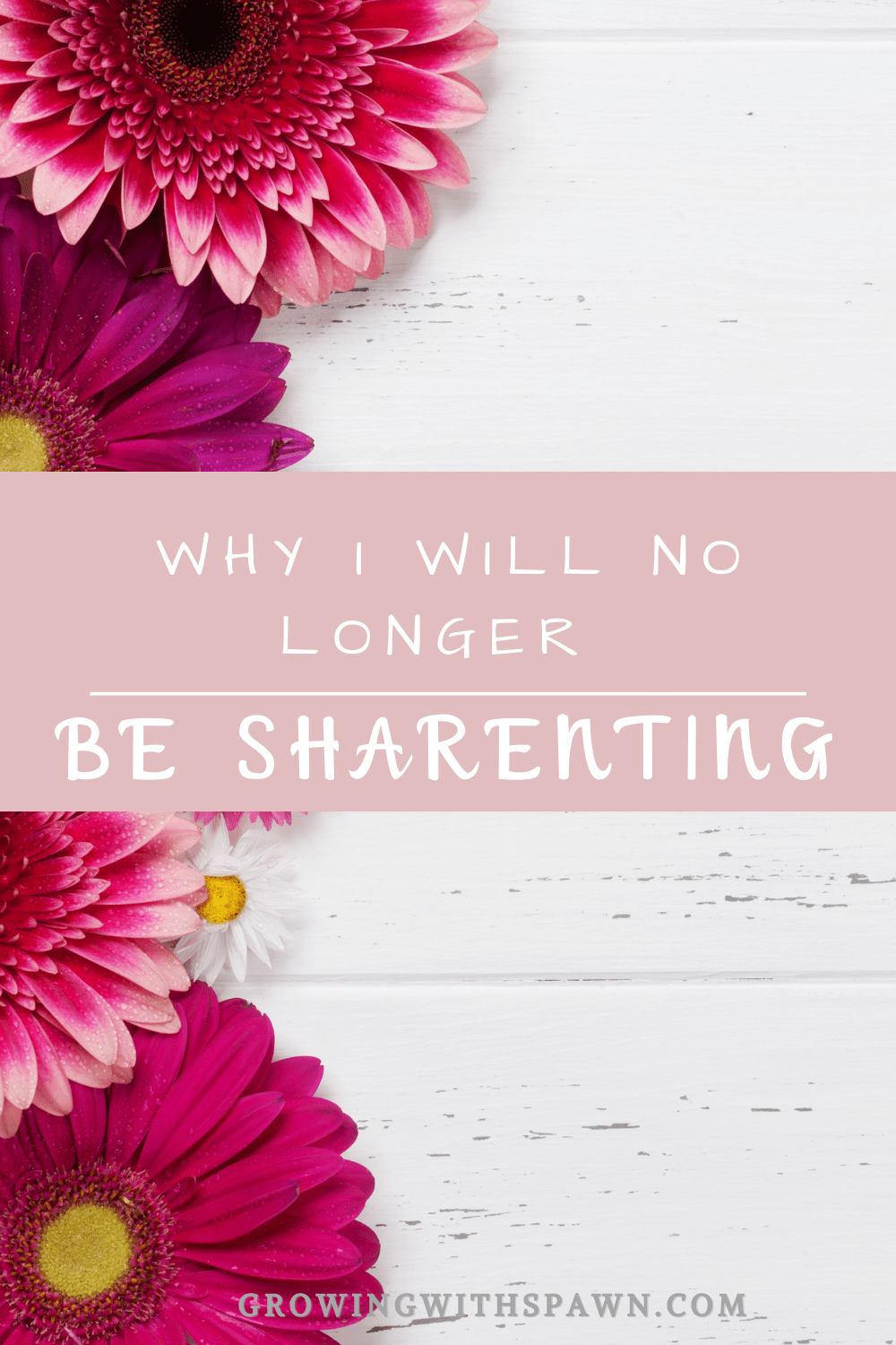 Why I will no longer be sharenting - Growing With Spawn